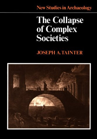 Tainter Collapse of Complex Societies book cover